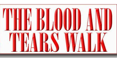 'The Blood and Tears Walk'