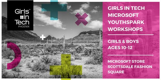 Girls in Tech - Microsoft YouthSpark - Girls & Boys 10-12