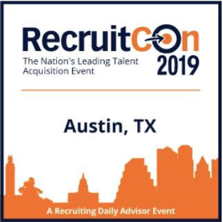 RecruitCon 2019 - Austin TX (BLR)