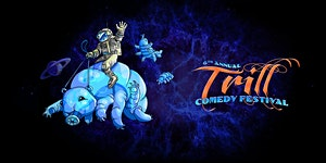 2018 Trill Comedy Festival - Workshops for Performers