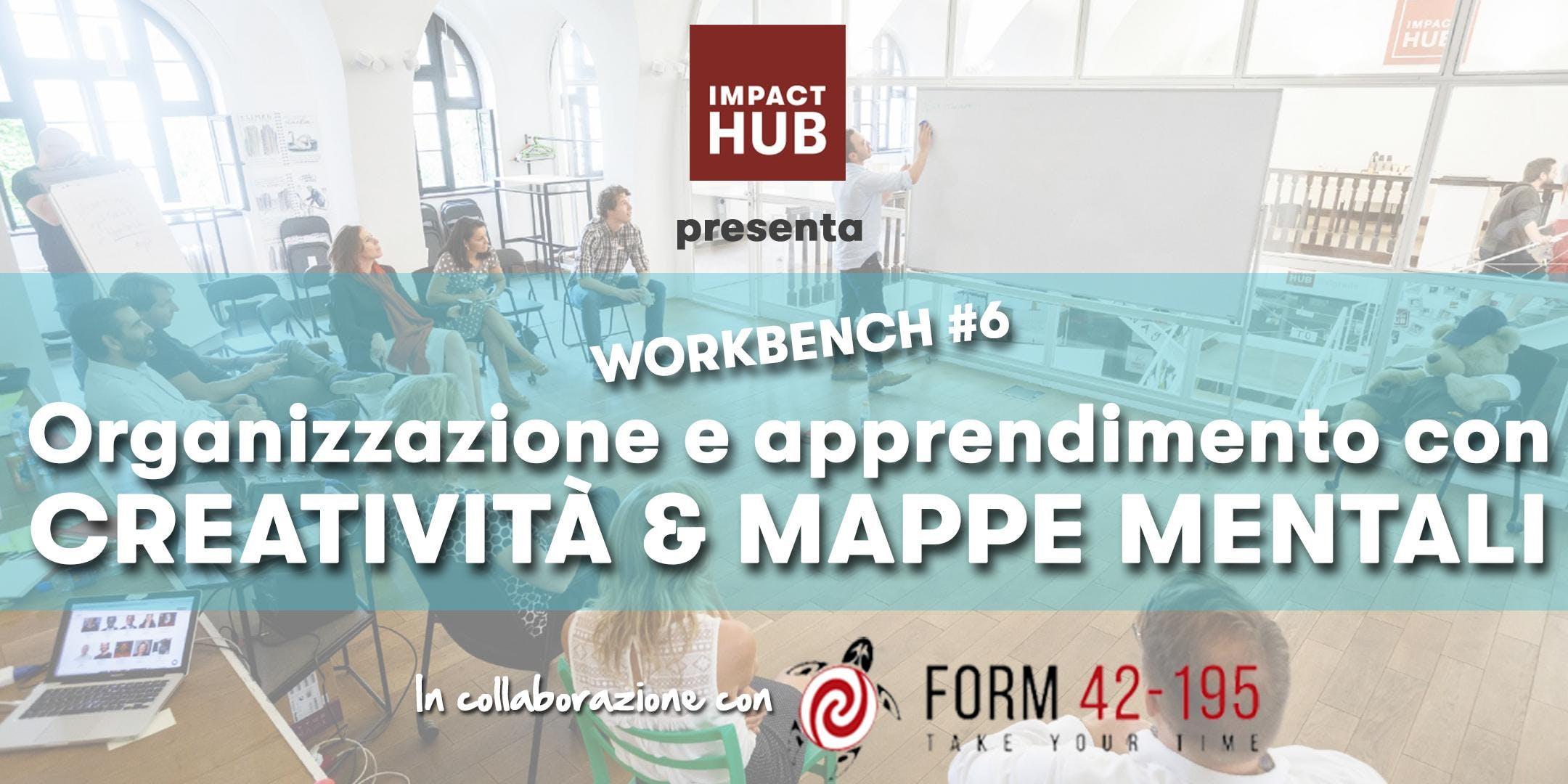 Workbench#6 | Organizzazione e apprendimento