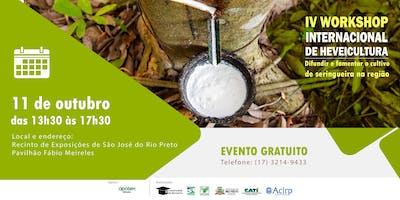IV Workshop Internacional de Heveicultura