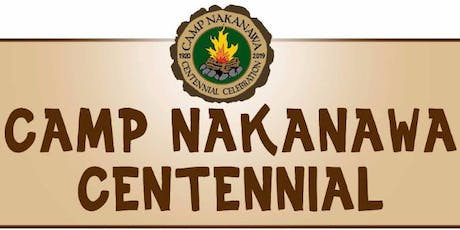 Camp Nakanawa's Centennial Celebration tickets