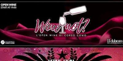 11Clubroom Eleven Milano - Giovedi 13 Dicembre 2018 - Wine Not? - Open Wine di Corso Como con Dj Set - Lista Miami - Accrediti e Tavoli al 338-7338905