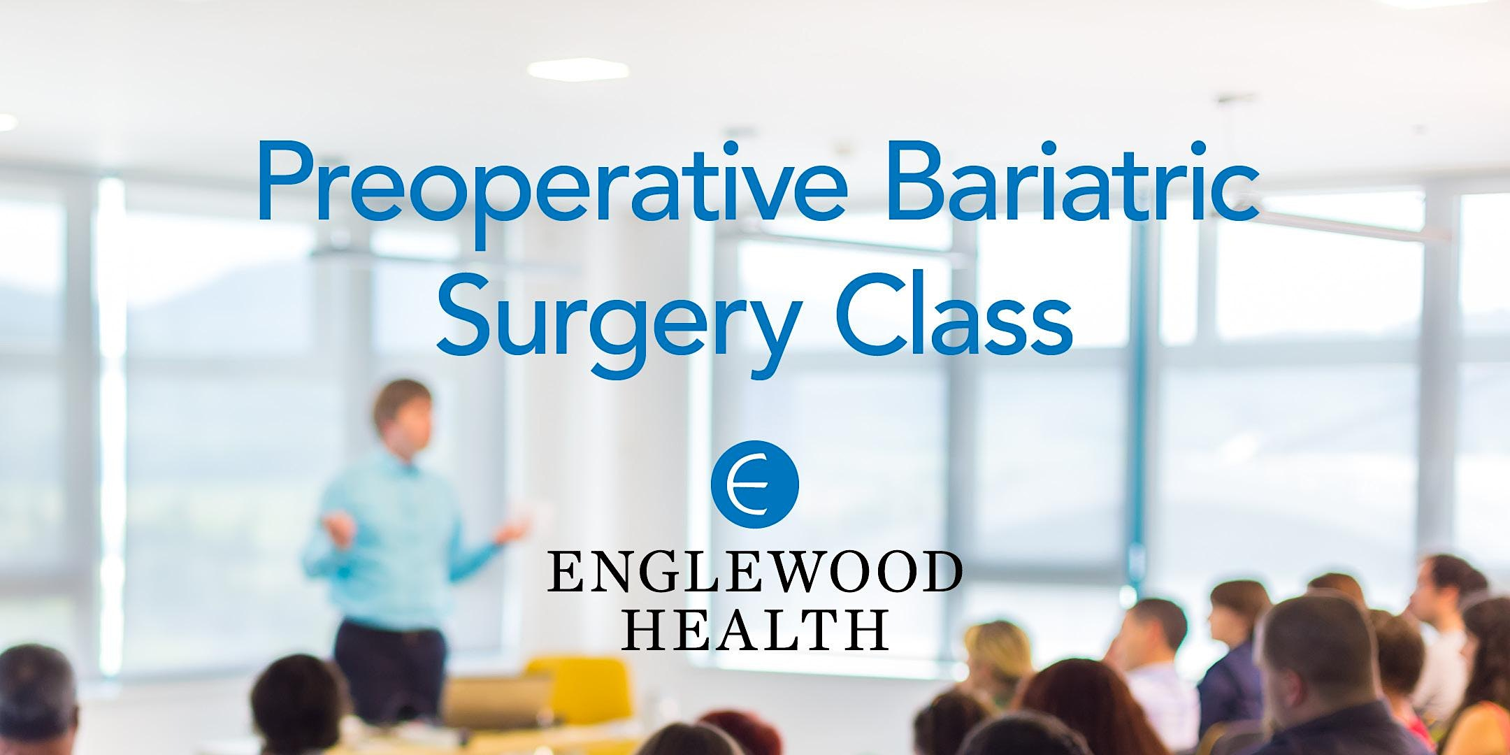 More info: Preoperative Bariatric Surgery Class