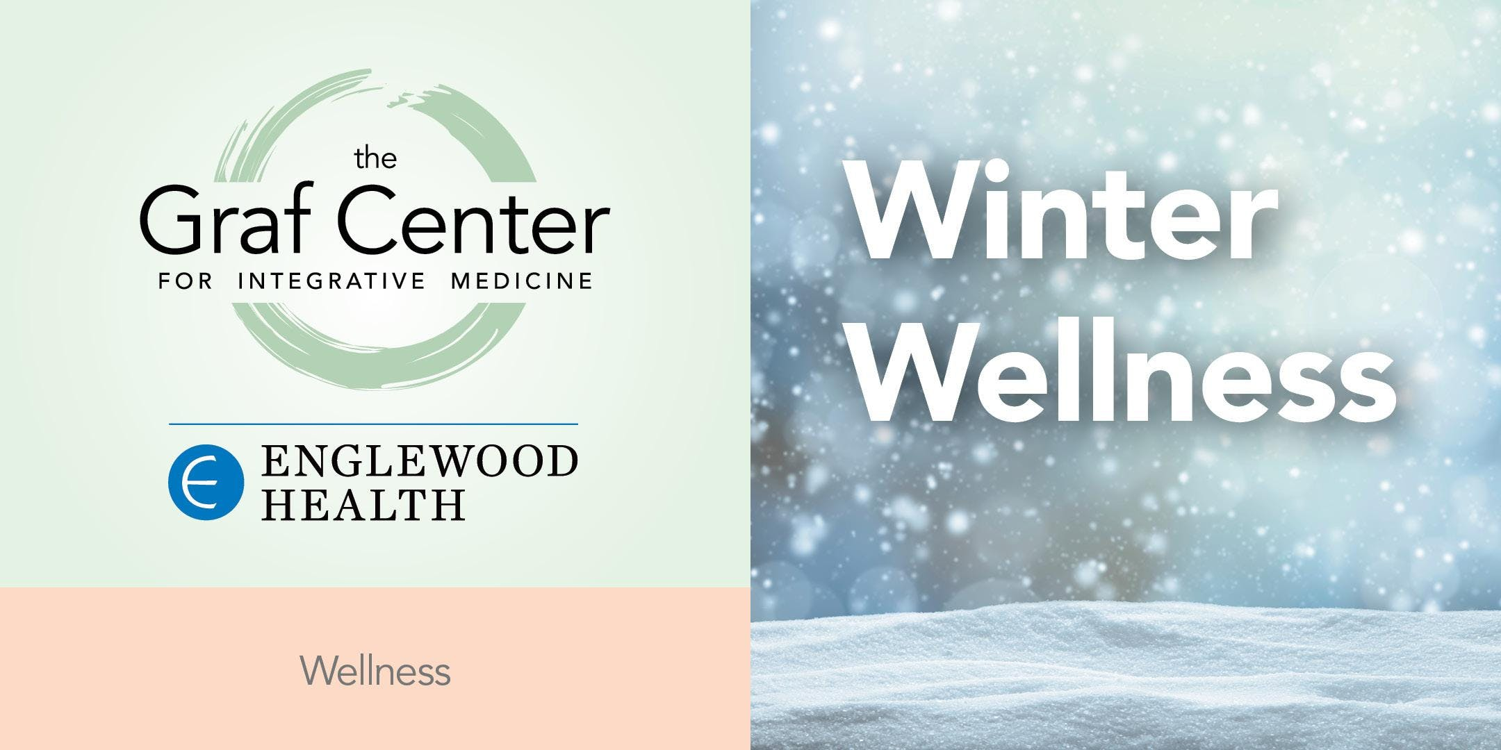 More info: Winter Wellness