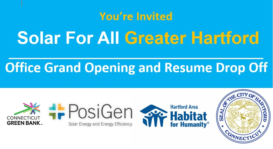 Solar for All Greater Hartford- Office Opening& Resume Drop!