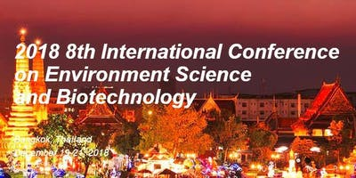 2018 8th International Conference on Environment S