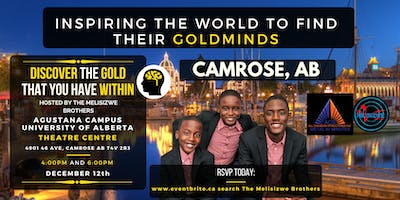 The Melisizwe Brothers: Discover the Gold that you have within(Camrose, AB)