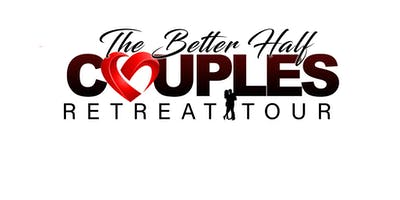 The Better Half Couples Retreat - Dallas