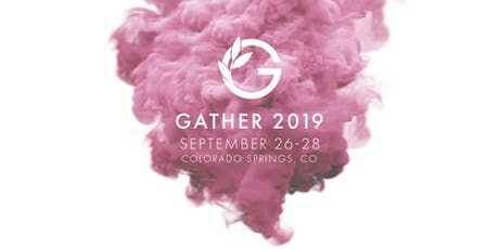 Gather 2019 tickets