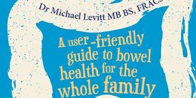 The Return of Happy Bowels with Dr Michael Levitt