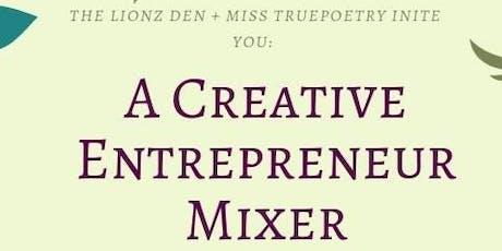 Creative Entrepreneur Mixer tickets