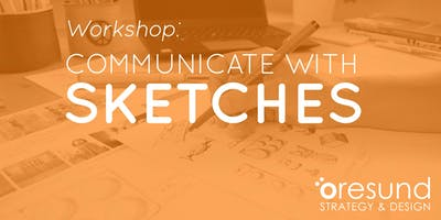 Workshop: Communicate with sketches