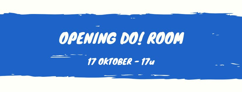 OPENING DO! ROOM