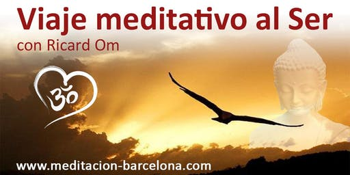 Viaje meditativo al Ser