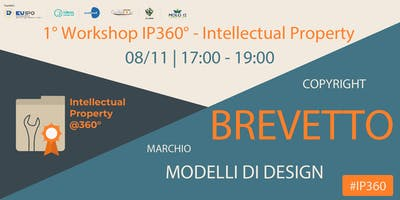 """2° Workshop IP360° - Intellectual Property """"BREVETTO"""""""