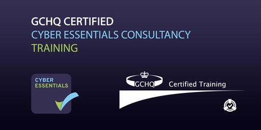 GCHQ Certified Cyber Essentials Consultancy Online Training