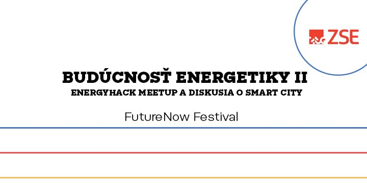 FutureNow Festival - Future of Energy by ZSE