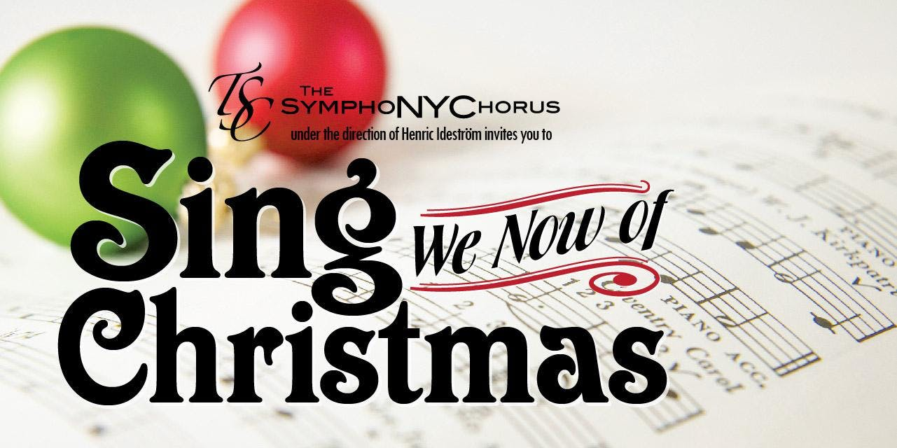 Sing We Now of Christmas - Dix Hills, NY - 1 DEC 2018