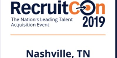 RecruitCon 2019 - Nashville | The Nation's Most Popular Talent Acquisition Event for Employers (BLR)
