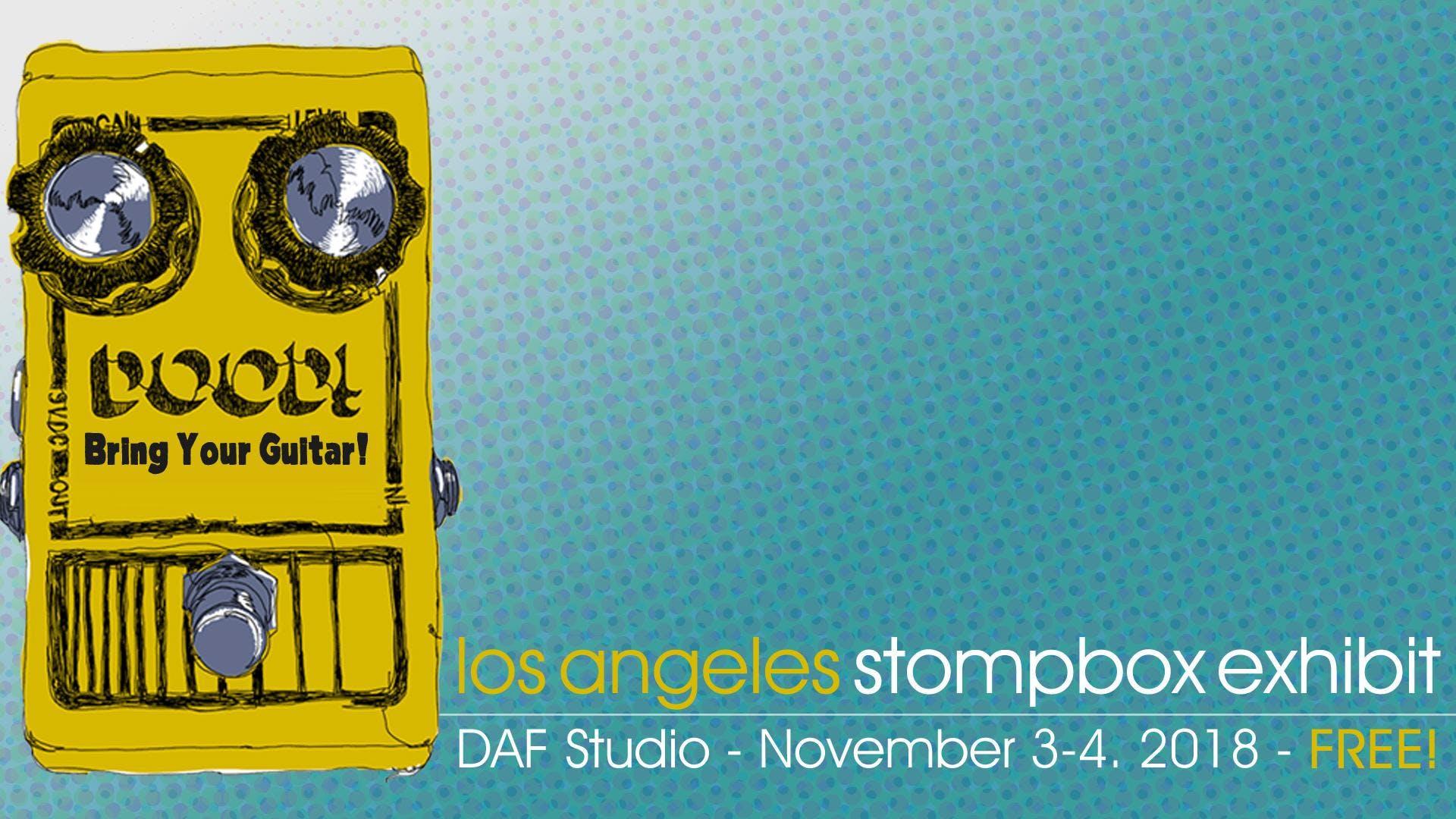 Los Angeles Stompbox Exhibit
