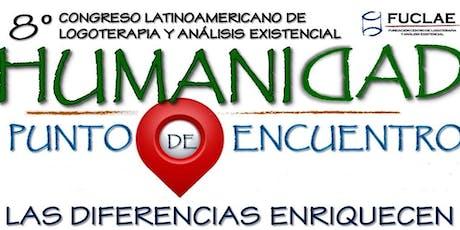 """CONGRESO FUCLAE 2019: """"HUMANIDAD COMO PUNTO DE ENCUENTRO"""" tickets"""