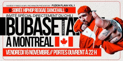 Fuzion Flava Vol.1 (Special Guest from Chile BUBASETA for the 1st in MTL)