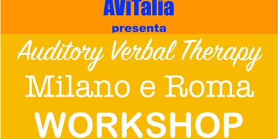 MILANO: WORKSHOP Auditory Verbal Therapy