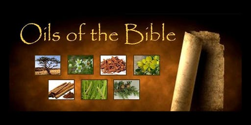 Essential Oils of the Bible