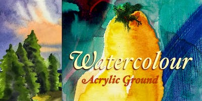 Watercolour on Acrylic Grounds - Lori Lukasewich Workshop