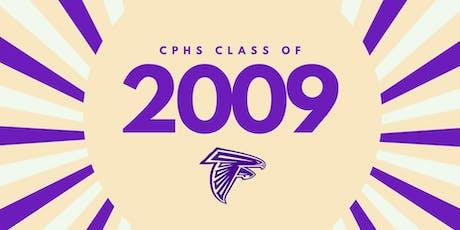 CPHS 10 Year High School Reunion - Class of 2009 tickets