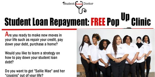 Free Student Loan Repayment Pop Up Clinic- ATL Edition