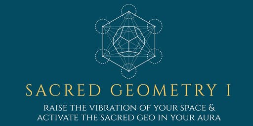 Sacred Geometry 1: Raise The Vibration of your Space & Aura