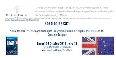 ROAD TO BREXIT: Stato dell'arte, rischi e opportunità per l'economia italiana