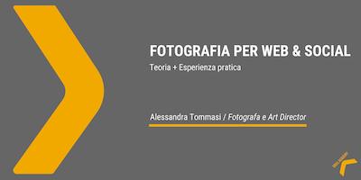 Fotografia per Web & Social / a cura di Alessandra Tommasi