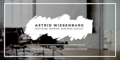 Inspiring Women Seminar Series - Astrid Wissenburg