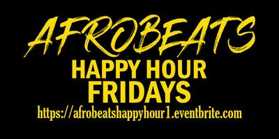 AFROBEATS HAPPY HOUR