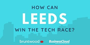 How can Leeds win the tech race?