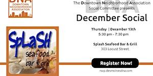 December 2018 Social at Splash Seafood Bar & Grill