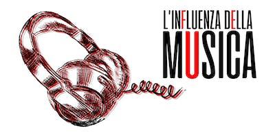 L'INFLUENZA DELLA MUSICA -  Conferenza ad ingresso libero