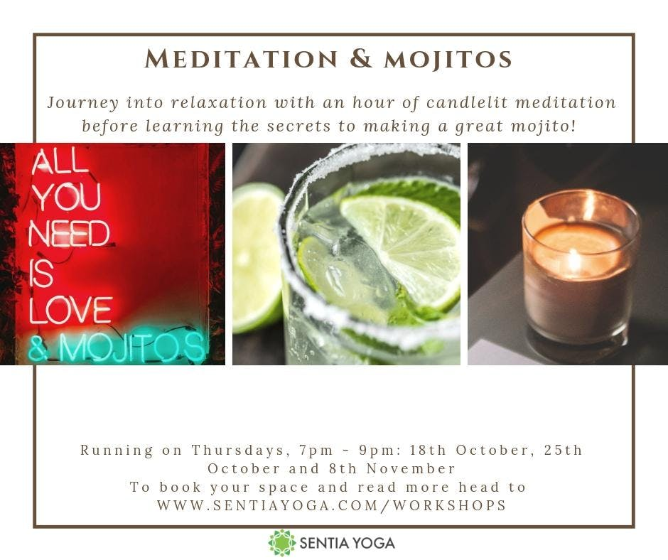 Meditation & Mojitos