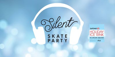 2018 Silent Skate Party at the Safeway Holiday Ice Rink in Union Square
