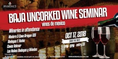 Baja Uncorked, Mexican Wine Seminar!