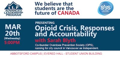 ALP: Advanced Leadership Program Presents Opioid Crisis, Responses and Accountability with Sarah Blyth