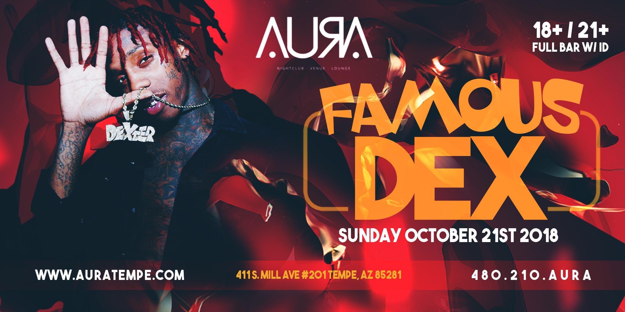 FAMOUS DEX @ Aura Nightclub