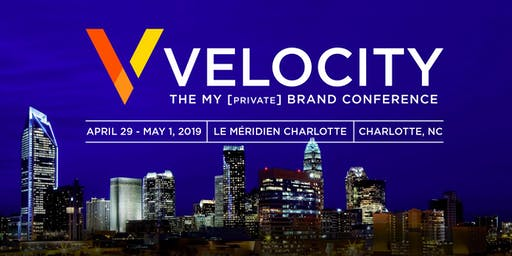 Velocity The My Private Brand Conference 2019