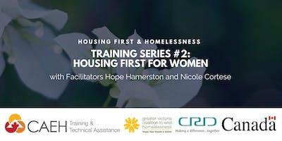 Housing First & Homelessness Training Series: #2 Housing First for Women