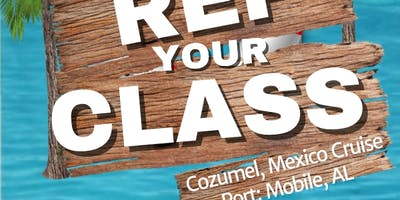 """Rep Your Class"" Cozumel, Mexico Cruise"
