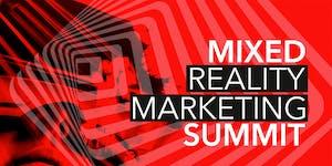Mixed Reality Marketing Summit 2018